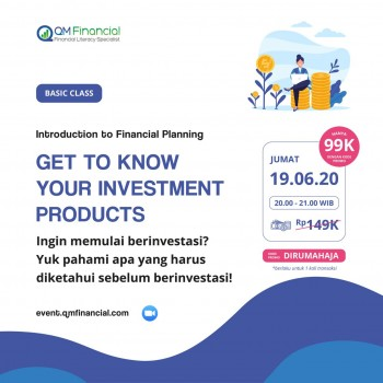 Basic Class: Get to Know Your Investment Products - 19 Juni 2020
