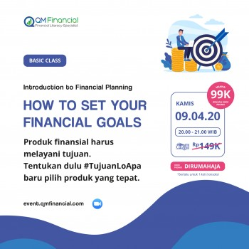 Basic Class: How to Set Your Financial Goals - 9 April 2020