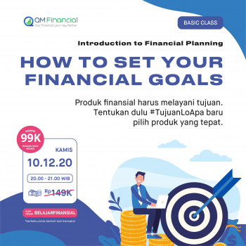 Basic Class: How to Set Your Financial Goals - 10 Desember 2020