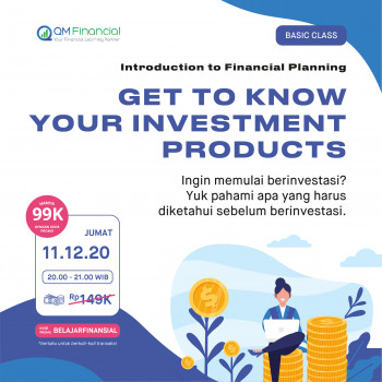 Basic Class: Get to Know Your Investment Products - 11 Desember 2020