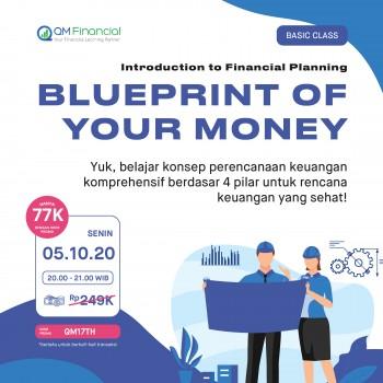Basic Class : Blueprint of Your Money - 5 Oktober 2020