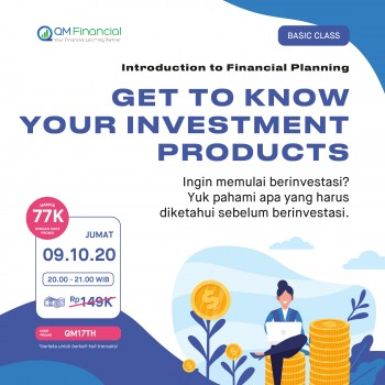 Basic Class: Get to Know Your Investment Products - 9 Oktober 2020