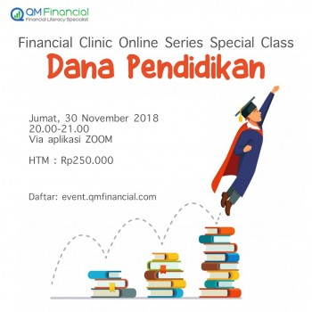 Financial Clinic Online Series - Special Class Dana Pendidikan